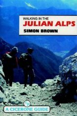 Cicerone Guides: Walks in the Julian Alps