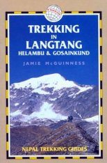 Trailblazer Guides: Trekking in Langtang, Helambu and Gosainkund