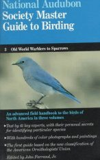 Audubon Society Master Guide to Birding, Volume 3