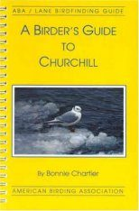 A Birder's Guide to Churchill, Manitoba