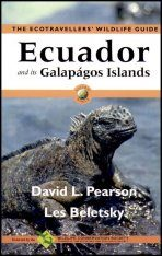 The Ecotravellers' Wildlife Guide to Ecuador and its Galapagos Islands