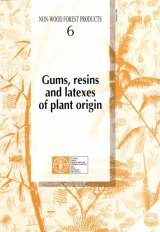 Gums, Resins and Latexes of Plant Origins