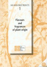 Flavours and Fragrances of Plant Origin