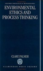 Environmental Ethics and Process Thinking