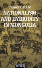 Nationalism and Hybridity in Mongolia