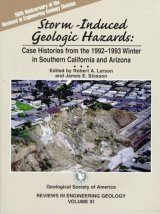 Storm-Induced Geologic Hazards: Case Histories from the 1992-1993 Winter in Southern California and Arizona