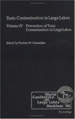 Toxic Contamination in Large Lakes Volume 4
