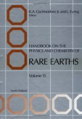 Handbook on the Physics and Chemistry of Rare Earths, Volume 15
