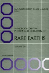 Handbook on the Physics and Chemistry of Rare Earths, Volume 20