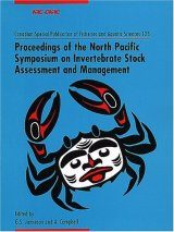 Proceedings of the North Pacific Symposium on Invertebrate Stock Assessment and Management