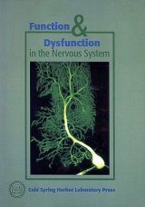 Function & Dysfunction in the Nervous System