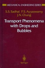 Transport Phenomena with Drops & Bubbles