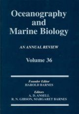 Oceanography and Marine Biology, An Annual Review: Volume 36