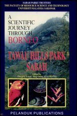A Scientific Journey Through Borneo: Tawau Hills Park, Sabah
