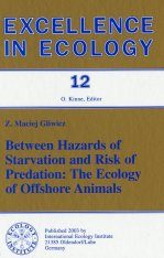 Between Hazards of Starvation and Risks of Predation: The Ecology of Offshore Animals