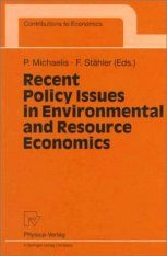 Recent Policy Issues in Environmental and Resource Economics