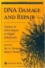 DNA Damage and Repair, Volume 2: DNA Repair in Higher Eukaryotes