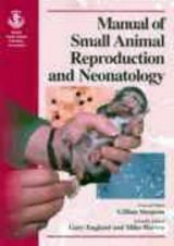 Manual of Small Animal Reproduction and Neonatology