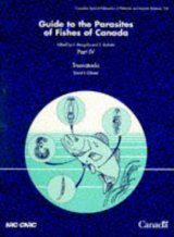 Guide to the Parasites of Fishes of Canada: Part 4 - Trematoda