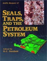 Seals, Traps, and the Petroleum System