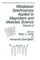 Mossbauer Spectroscopy Applied to Magnetism and Materials Science, Volume 2
