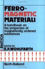 Ferromagnetic Materials: A Handbook on the Properties of Magnetically Ordered Substances, Volume 1