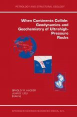 When Continents Collide: Geodynamics and Geochemistry of Ultrahigh- Pressure Rocks