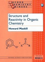 Structure and Reactivity in Organic Chemistry