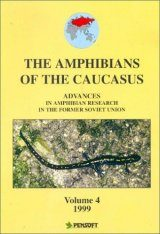 Advances in Amphibian Research in the Former Soviet Union, Volume 4: Amphibians of the Caucasus