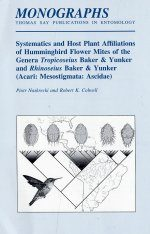 Systematics and Host Plant Affiliations of Hummingbird Flower Mites of the Genera Tropicoseius Baker and Yunker and Rhinoseius Baker and Yunker (Acari: Mesotigmata: Ascidae)