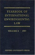 Yearbook of International Environmental Law, Volume 8, 1997