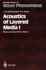 Acoustics of Layered Media I