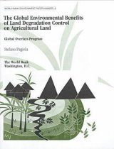 Global Environmental Benefits of Land Degradation on Agricultural Land