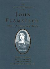 The Correspondence of John Flamsteed, The First Astronomer Royal, Volume 1