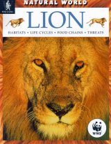 Lion: Habitats, Life Cycles, Food Chains, Threats