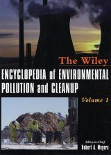 The Wiley Encyclopedia of Environmental Pollution and Cleanup (2-Volume Set)