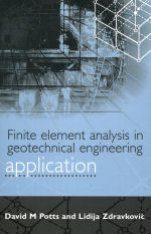 Finite Element Analysis in Geotechnical Engineering, Volume 2: Applications