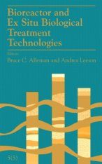 Bioreactor and Ex Situ Biological Treatment Technologies