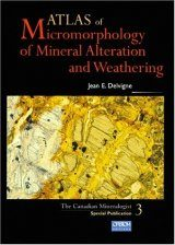 Atlas of Micromorphology of Mineral Alteration and Weathering