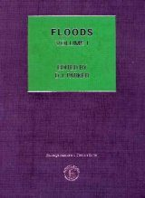 Hazards and Disasters: Floods (2-Volume Set)
