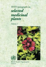 WHO Monographs on Selected Medicinal Plants, Volume 1