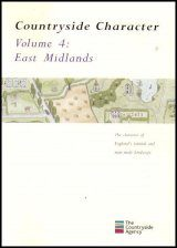 Countryside Character: The Character of England's Natural and Man Made Landscape: Volume 4