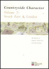 Countryside Character: The Character of England's Natural and Man Made Landscape: Volume 7