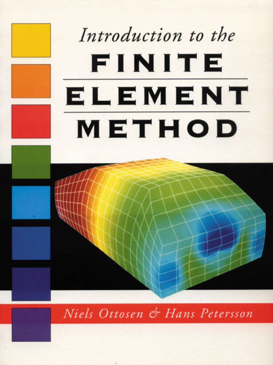 Introduction to the finite element method n ottosen nhbs for Finite element methode