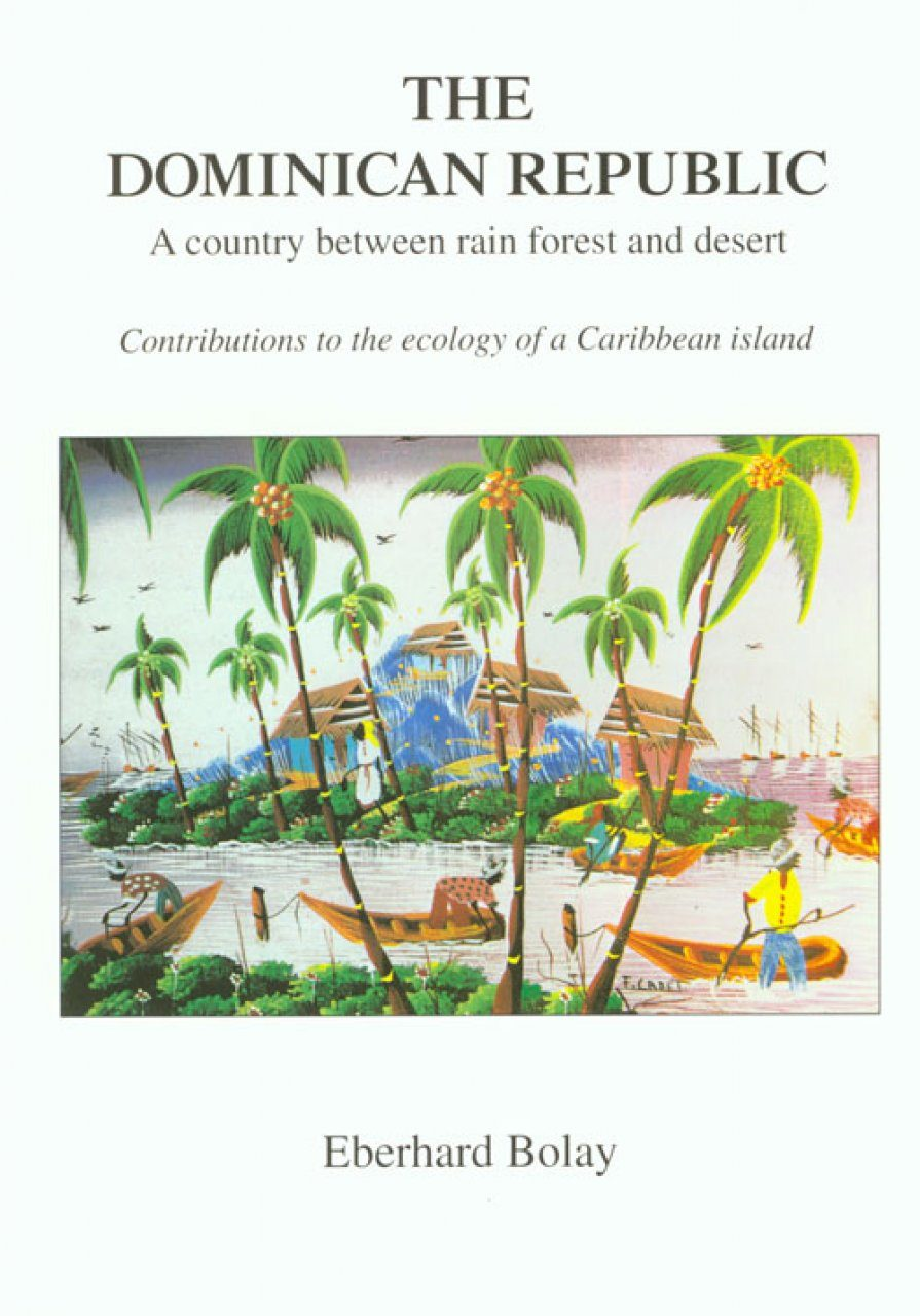 The Dominican Republic: A Country Between Rain Forest and ...