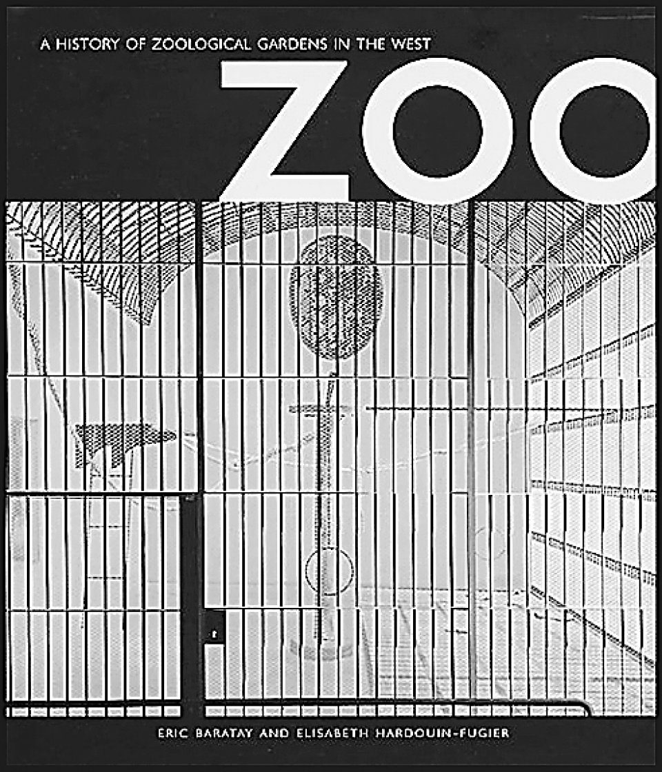 a view of the beasts in the book zoo by eric baratay Zoo renewal: white flight and the animal ghetto (quadrant book): amazon   eric baratay, elisabeth hardouin-fugier: 9781861892089: books find this pin.