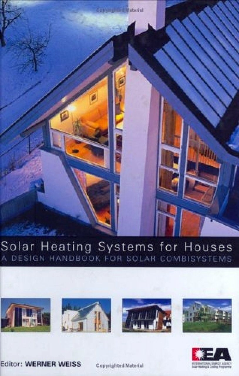 Solar heating systems for houses a design handbook for for Heating systems for houses