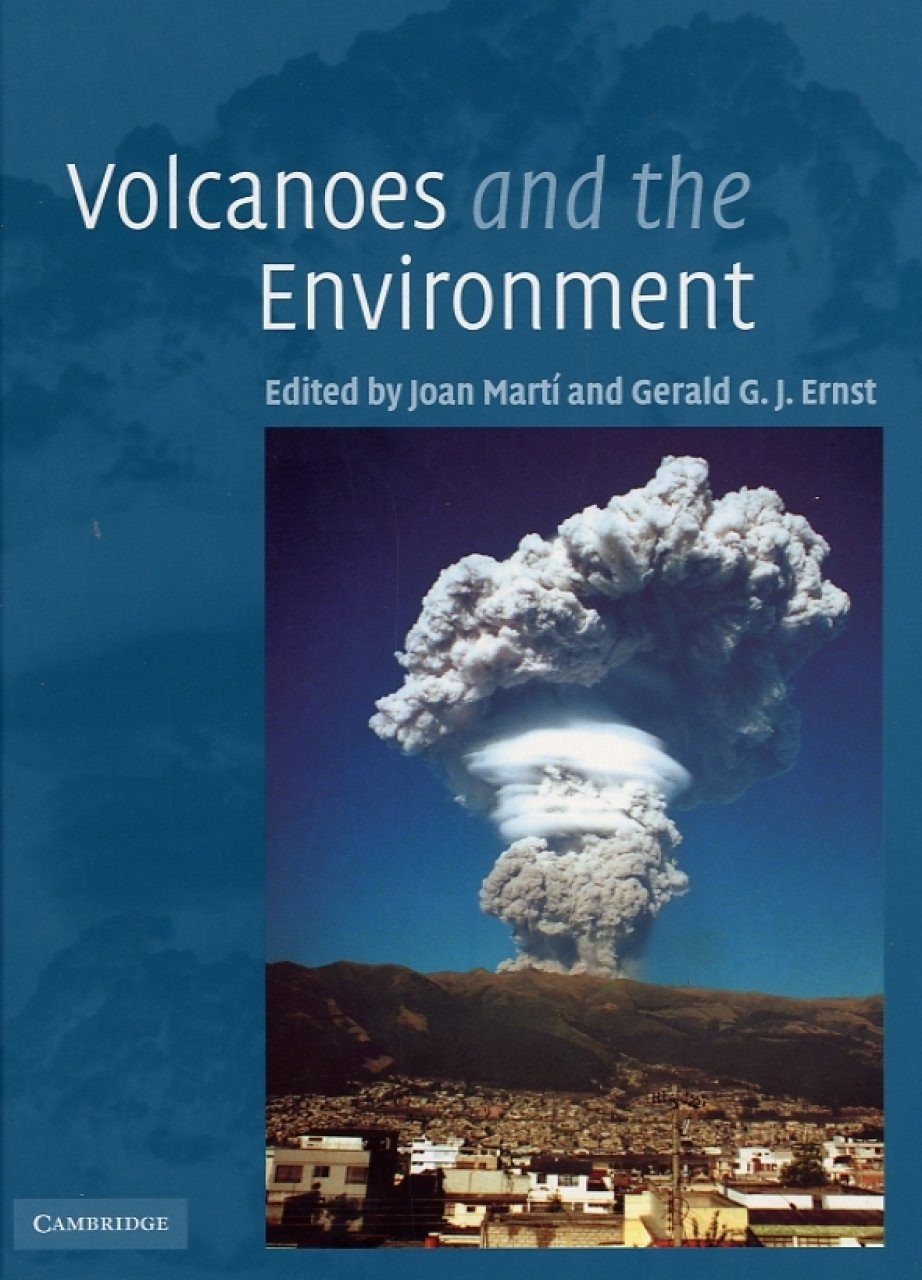 Volcanoes And The Environment Edited By Joan Marti And