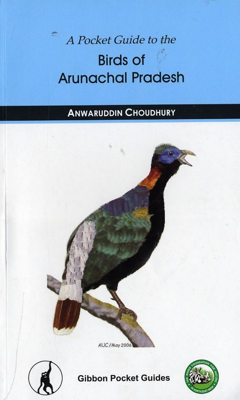 A Pocket Guide to the Birds of Arunachal Pradesh ...