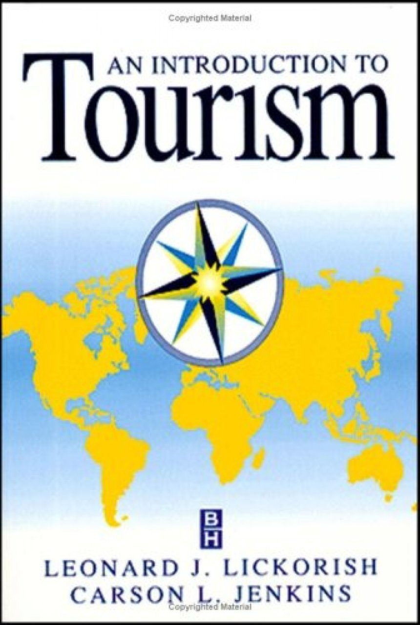 introduction to tourism Introduction to tourism management: an asian perspective [glenn mccartney] on amazoncom free shipping on qualifying offers the exotic imagery of the orient has allured travelers for centuries.